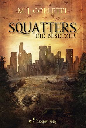 Squatters – Die Besetzer von Colletti,  M.J.