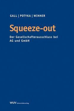 Squeeze-out von Gall,  Mario, Potyka,  Matthias, Winner,  Martin