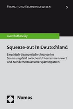 Squeeze-out in Deutschland von Rathausky,  Uwe
