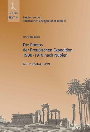SRaT 14: Die Photos der Preußischen Expedition 1908-1910 nach Nubien von Beinlich,  Horst