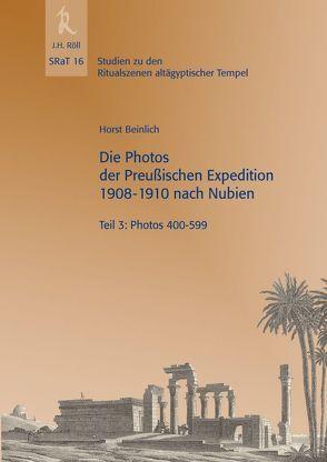 SRaT 16: Die Photos der Preußischen Expedition 1908-1910 nach Nubien von Beinlich,  Horst