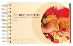 Sri Durgamayi Ma schreibt Widmungen für Ihre Schüler von Sri Durgamayi Ma Ashram e.V.