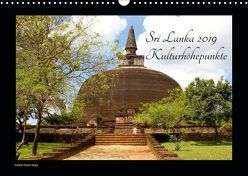 Sri Lanka 2019 Kulturhöhepunkte (Wandkalender 2019 DIN A3 quer) von Hamburg, Mirko Weigt,  ©