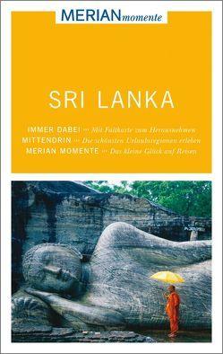 MERIAN momente Reiseführer Sri Lanka von Homburg,  Elke