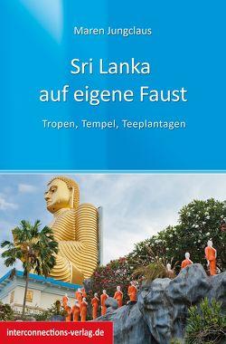 Sri Lanka auf eigene Faust von Jungclaus,  Maren