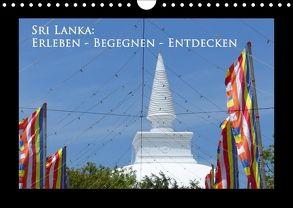 Sri Lanka: Erleben-Begegnen-Entdecken (Wandkalender 2018 DIN A4 quer) von Schiffer,  Michaela