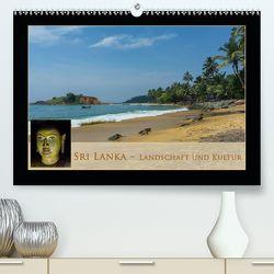 Sri Lanka – Landschaft und Kultur (Premium, hochwertiger DIN A2 Wandkalender 2020, Kunstdruck in Hochglanz) von Beuck,  AJ