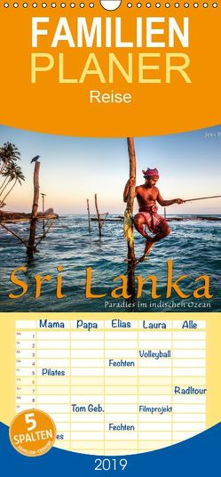 Sri Lanka – Paradies im indischen Ozean – Familienplaner hoch (Wandkalender 2019 , 21 cm x 45 cm, hoch) von Benninghofen,  Jens