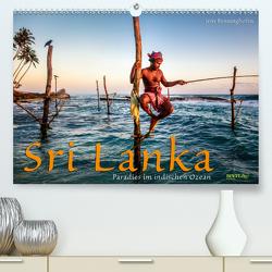 Sri Lanka – Paradies im indischen Ozean (Premium, hochwertiger DIN A2 Wandkalender 2020, Kunstdruck in Hochglanz) von Benninghofen,  Jens