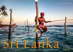 Sri Lanka – Paradies im indischen Ozean (Wandkalender 2018 DIN A3 quer) von Benninghofen,  Jens