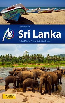 Sri Lanka Reiseführer Michael Müller Verlag von Haller,  Andreas