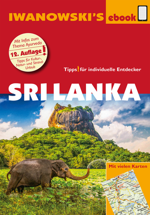 Sri Lanka – Reiseführer von Iwanowski von Blank,  Stefan