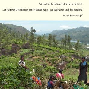 Sri Lanka – Reiseführer des Herzens, Bd.2 von Schwartzkopff,  Marion