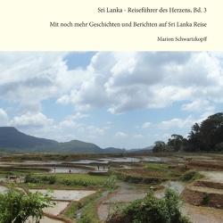 Sri Lanka – Reiseführer des Herzens, Bd. 3 von Schwartzkopff,  Marion