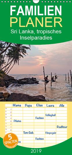 Sri Lanka, tropisches Inselparadies – Familienplaner hoch (Wandkalender 2019 , 21 cm x 45 cm, hoch) von Kruse,  Joana