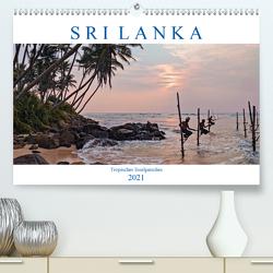 Sri Lanka, tropisches Inselparadies (Premium, hochwertiger DIN A2 Wandkalender 2021, Kunstdruck in Hochglanz) von Kruse,  Joana