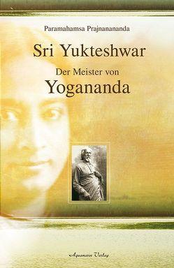 Sri Yukteshwar von Prajnanananda,  Paramahamsa
