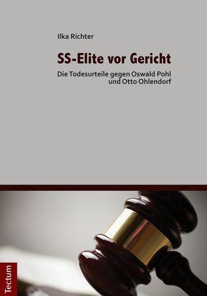 SS-Elite vor Gericht von Richter,  Ilka