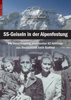 SS-Geiseln in der Alpenfestung von Graf Stauffenberg,  Otto Philipp, Heiss,  Caroline M., Richardi,  Hans-Günter