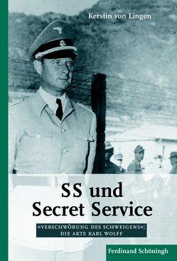 SS und Secret Service von Lingen,  Kerstin von, von Lingen,  Kerstin