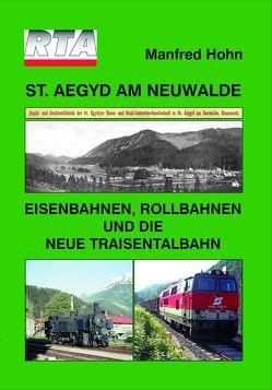 St. Aegyd am Neuwald – Eisenbahnen, Rollbahnen und die neue Traisentalbahn