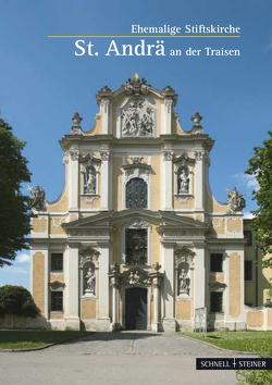 St. Andrä an der Traisen von Oppitz,  Christine, Strake,  Ambrosius, Weigl,  Huberta, Weiss,  Petra