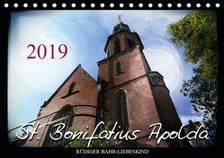 St. Bonifatius Apolda (Tischkalender 2019 DIN A5 quer) von Bahr-Liebeskind,  Rüdiger