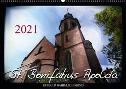 St. Bonifatius Apolda (Wandkalender 2021 DIN A2 quer) von Bahr-Liebeskind,  Rüdiger