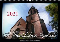 St. Bonifatius Apolda (Wandkalender 2021 DIN A3 quer) von Bahr-Liebeskind,  Rüdiger
