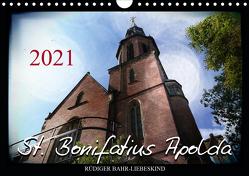 St. Bonifatius Apolda (Wandkalender 2021 DIN A4 quer) von Bahr-Liebeskind,  Rüdiger
