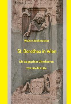 St. Dorothea in Wien von Zechmeister,  Walter