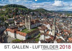 St. Gallen – Luftbilder 2018CH-Version (Wandkalender 2018 DIN A2 quer) von Luftbilderschweiz.ch,  k.A.