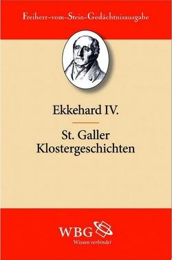 St.Galler Klostergeschichten von Ekkehard IV, Goetz,  Hans-Werner, Haefele,  Hans F.