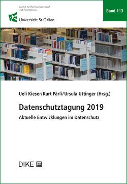 Datenschutztagung 2019 von Kieser,  Ueli, Pärli,  Kurt, Uttinger,  Ursula