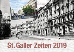St. Galler Zeiten 2019 von Eisenhut,  Mark, Tedaldi,  Ellen, Tedaldi,  Marco