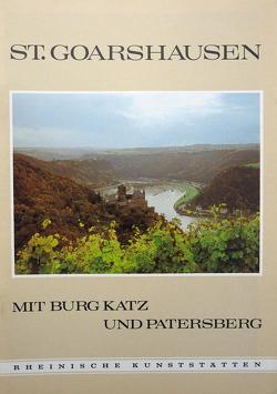 St. Goarshausen mit Burg Katz und Patersberg von Custodis,  August, Custodis,  Paul G, Frein,  Kurt