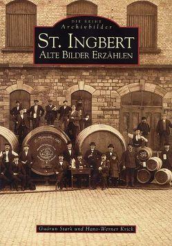 St. Ingbert von Krick,  Hans W, Stark,  Gudrun