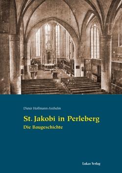 St. Jakobi in Perleberg von Hoffmann-Axthelm,  Dieter