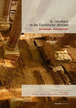 St. Leonhard in der Frankfurter Altstadt von Alt,  Kurt W., Hampel,  Andrea, Held,  Petra, Martens,  Franziska, Renner,  Lioba