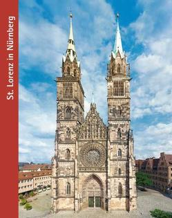 St. Lorenz in Nürnberg von Ank,  Matthias, Oellermann,  Eike, Oellermann,  Karin, Popp,  Marco, Scholz,  Hartmut, Scholz,  Rüdiger, Stolz,  Georg