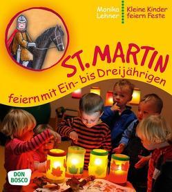 St. Martin feiern mit Ein- bis Dreijährigen von Lehner,  Monika
