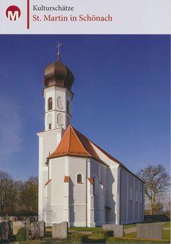 St. Martin in Schönach von Feil,  Michael, Moosburger,  Uwe