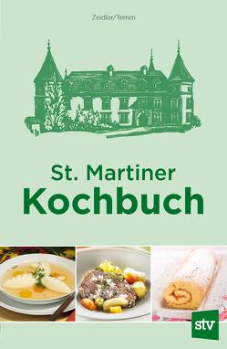 St. Martiner Kochbuch von Temm,  Elfriede, Zeidler,  Emilie