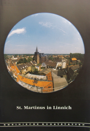 St. Martinus in Linnich von Firmenich,  Heinz, Gotzen,  Else, Oidtmann,  Friedrich