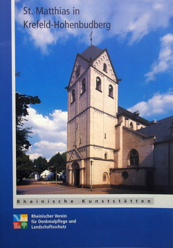 St. Matthias in Krefeld-Hohenbudberg von Feinendegen,  Reinhard, Wiemer,  Karl