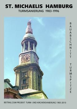 St. Michaelis Hamburg Turmsanierung 1983-1996 von Steinfath,  Heiner