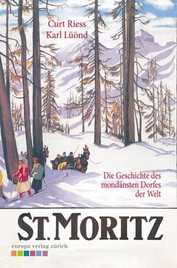 St. Moritz von Lüönd,  Karl, Riess,  Curt