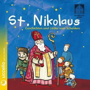 St. Nikolaus CD von Baltscheit,  Martin, Fendel,  Rosemarie, Grosche,  Erwin, Hoffmann,  Klaus W., Mühlbauer,  Martina, Sodann,  Peter
