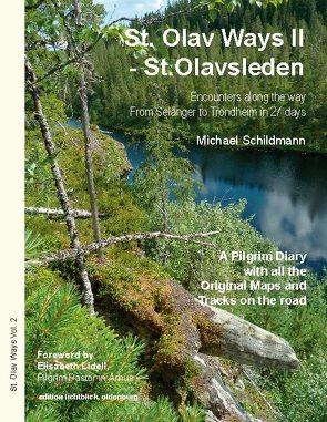 St. Olav Ways II – St.Olavsleden von Schildmann,  Michael