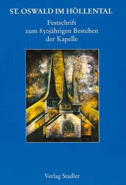 St. Oswald im Höllental von Schubert,  Helmuth